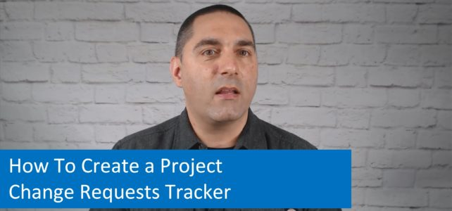 How To Create a Project Change Requests Tracker