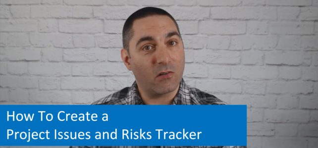 How To Create a Project Issues and Risks Tracker