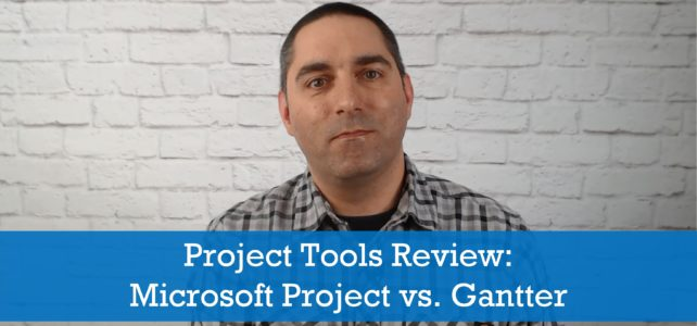 Project Tools Review: Microsoft Project vs. Gantter