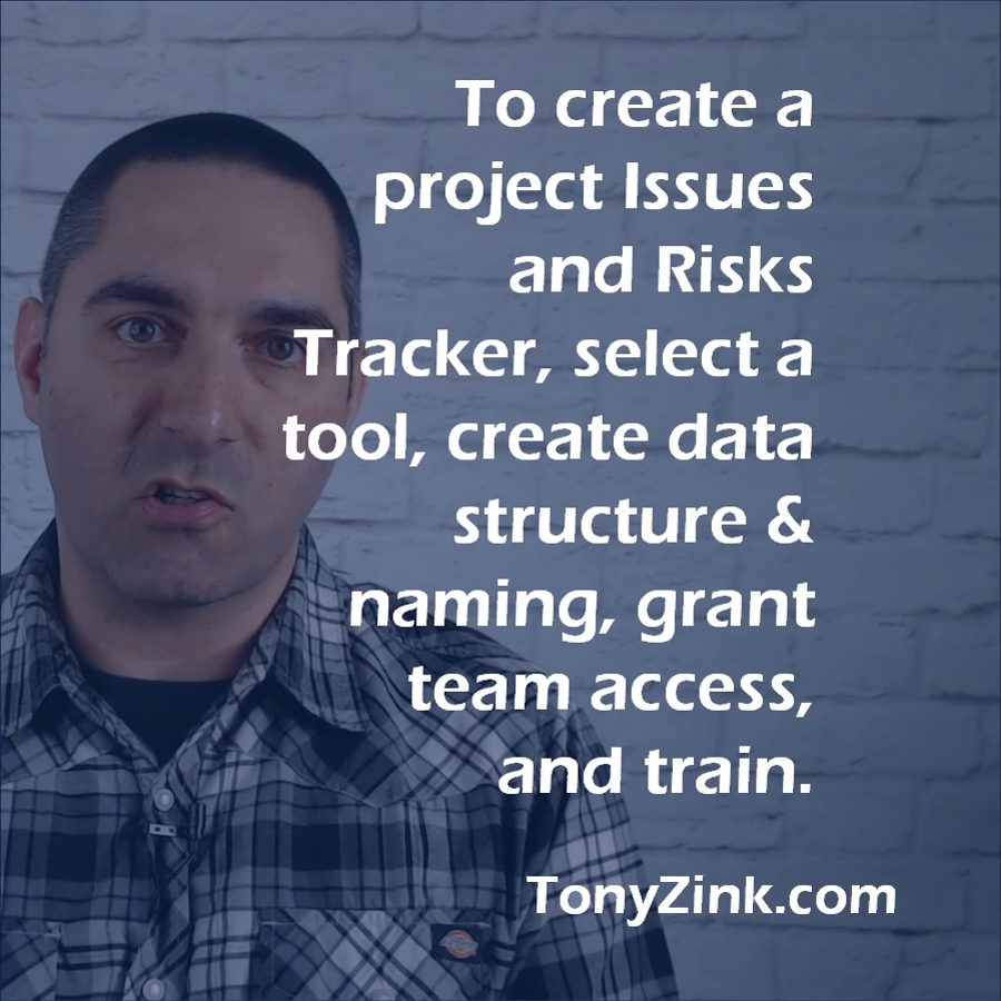 how to create a project issues and risks tracker  u2013 tony zink